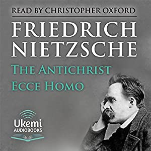 The Antichrist, Ecce Homo Audiobook