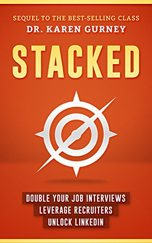 Pdf Teaching Stacked: Double Your Job Interviews, Leverage Recruiters, Unlock Linkedin