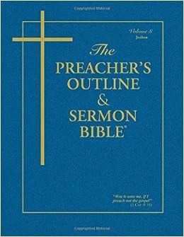 The Preacher's Outline & Sermon Bible: Joshua (Preacher's Outline & Sermon Bible-KJV)