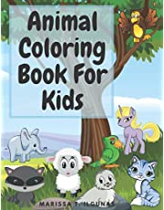 Animal Coloring Book For Kids: Amazing coloring book for kids ages 4-8 with wild and domestic animals, birds, sea creatures | Animals coloring pages for toddlers, kindergarten and preschool age