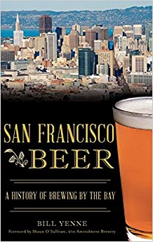 Book San Francisco Beer: A History of Brewing by the Bay