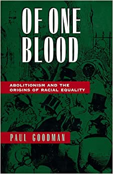 Book Of One Blood: Abolitionism and the Origins of Racial Equality