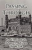 Passing Through, Randi M. Janeksela and Rebecca J. McKenna, 1462645747