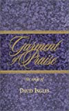 Garment of Praise, David Ingles, 0965952703
