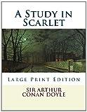 A Study in Scarlet, Arthur Conan Doyle, 1494811030