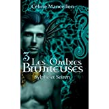 Les Ombres Brumeuses - Livre III: Sylphes et Seiren (French Edition)