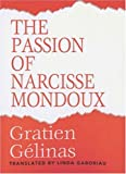 The Passion of Narcisse Mondoux, Gelinas, Gratien, 0887845274