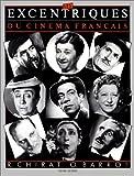 Les Excentriques du cinéma français