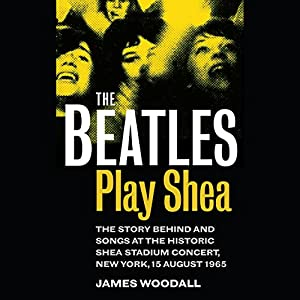The Beatles Play Shea Audiobook