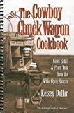 img - for The Cowboy Chuckwagon Cookbook book / textbook / text book
