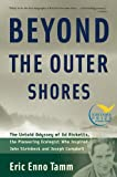 Beyond the Outer Shores, Eric Enno Tamm, 1560256893
