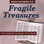 Fragile Treasures: The Spiritual Teachings of St. Paul | Ronald D. Witherup