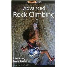 How to Climb: Advanced Rock Climbing