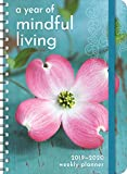 "A Year of Mindful Living 2019 - 2020 On-the-Go Weekly Planner: 17-Month Calendar with Pocket (Aug 2019 - Dec 2020, 5"" x 7"" closed)"