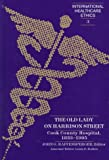 The Old Lady on Harrison Street : Cook County Hospital, 1833-1995, , 0820434612