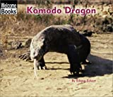 Komodo Dragon (Welcome Books: Animals of the World)