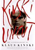 Kinski Uncut: The Autobiography of Klaus Kinski