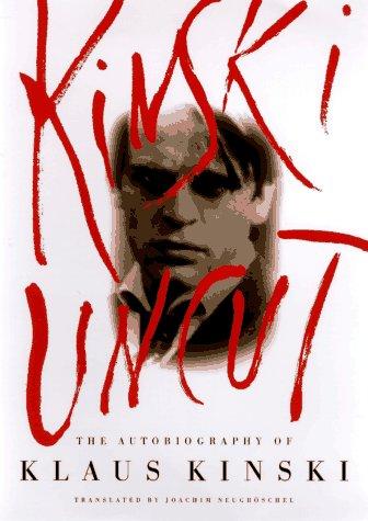 Kinski Uncut: The Autobiography of Klaus Kinski by Brand: Viking Adult
