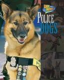 Police Dogs, Frances E. Ruffin, 1597160148