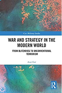 Amazon a history of military thought from the enlightenment war and strategy in the modern world from blitzkrieg to unconventional terror cass military fandeluxe Images