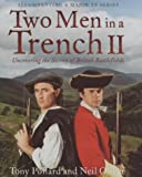 Two Men in a Trench 2, Tony Pollard and Neil Oliver, 0718145941