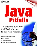 Java Pitfalls:Time-Saving Solutions and Workarounds to Improve Programs