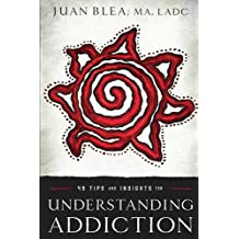 49 Tips & Insights for Understanding Addiction