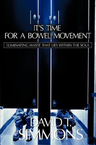 It's Time For a Bowel Movement ebook