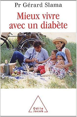 Livres anglais téléchargement gratuit Mieux vivre avec un diabète 2738113508 PDF RTF DJVU by Gérard Slama