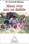 Mieux vivre avec un diabète par Slama