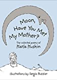 Moon, Have You Met My Mother?, Karla Kuskin, 0060271736