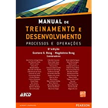 Manual de treinamento e desenvolvimento: processos e operações - vol. 1