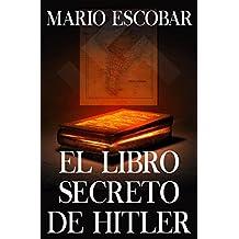 El libro secreto de Hitler (Spanish Edition)