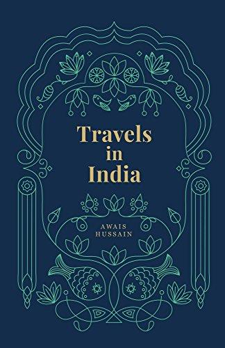 Travels in India: Awais Hussain, Judi Blaze, Shivani Paresh Parasnis