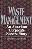 Waste Management, Timothy Jacobson, 0895265117
