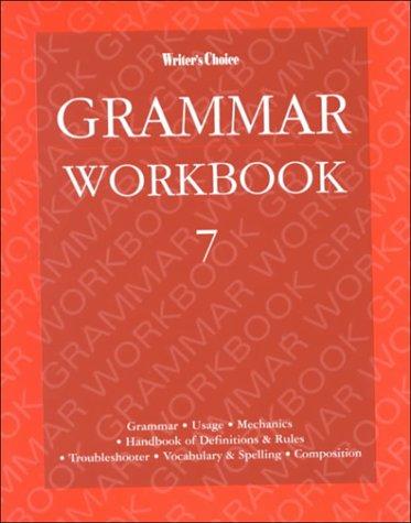 Writers Choice Grade 7, Grammar Workbook