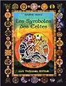 Les Symboles des Celtes par Heinz