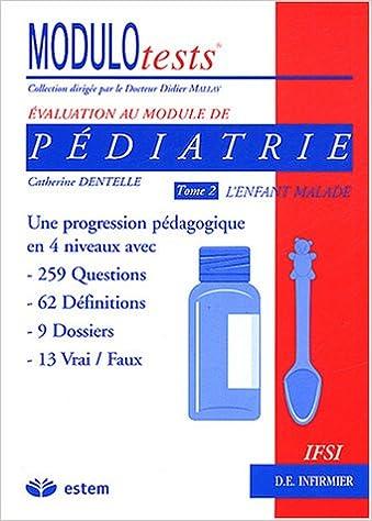 Lire un Pédiatrie : Tome 2, L'enfant malade pdf, epub