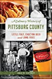 A Culinary History of Pittsburg County, David Cathey, 162619162X