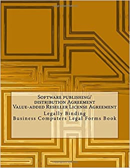 Software publishingdistribution agreement value added reseller software publishingdistribution agreement value added reseller license legally binding business computers legal forms book julien coallier platinumwayz