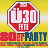 Ü30 Fete-die 80er Party