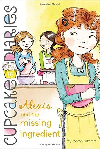 Alexis and the Missing Ingredient (Cupcake Diaries) pdf epub