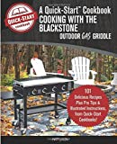 Cooking With the Blackstone Outdoor Gas Griddle, A