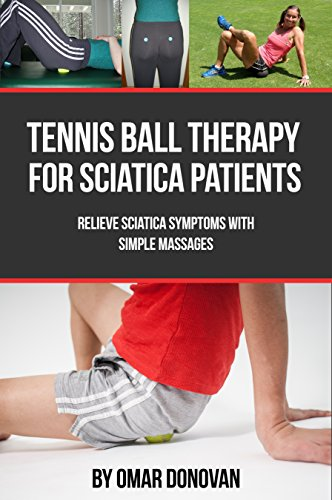 Tennis Ball Therapy For Sciatica Patients