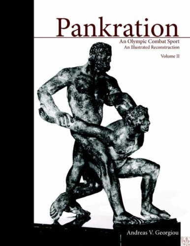 Pankration, Volume II: An Olympic Combat Sport: An Illustrated Reconstruction pdf epub