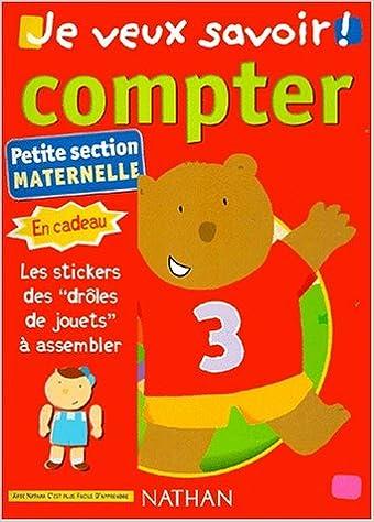 Téléchargement gratuit d'ebooks share Je veux savoir, numéro 3 : Compter (petite section) PDF iBook PDB by Ida Chazalevielle,Jacqueline Rioult