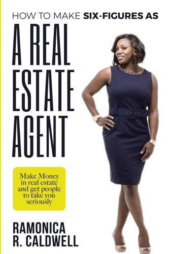 How to Make Six-Figures as a Real Estate Agent