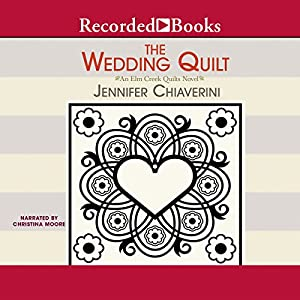 The Wedding Quilt Audiobook