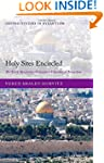 Holy Sites Encircled: The Early Byzan...