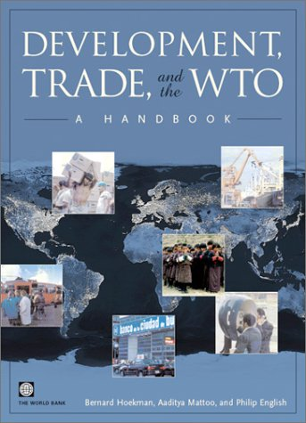 Download Development, Trade, and the WTO: A Handbook (World Bank Trade & Development Series) pdf